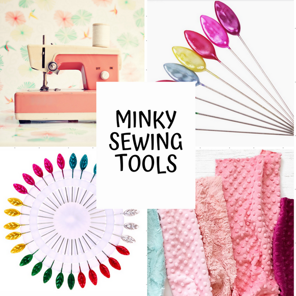 Minky Sewing Tools