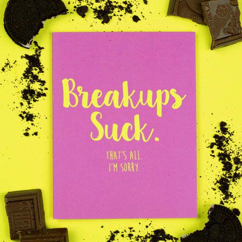 Breakups Suck Card