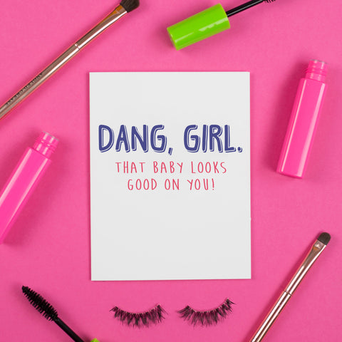 Dang Girl Card