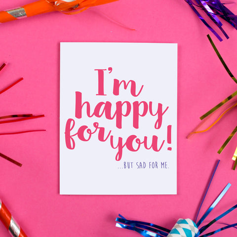 Happy for You Card
