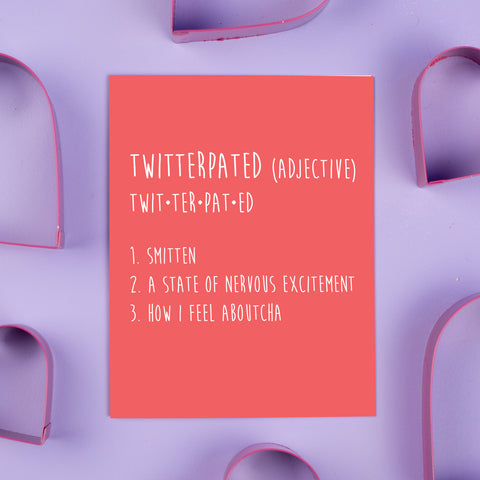 Twitterpated Card