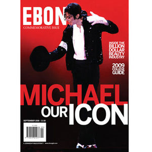 "EBONY ""Michael Our Icon"" Special Edition (Aug/Sept 2009)"