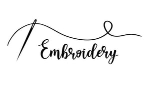 ADD EMBROIDERY TO ANY ORDER! - if you have multiple items that need embroidery please add to your cart the coordinating number of items to be embroidered and specify in the comments what embroidery is for what item