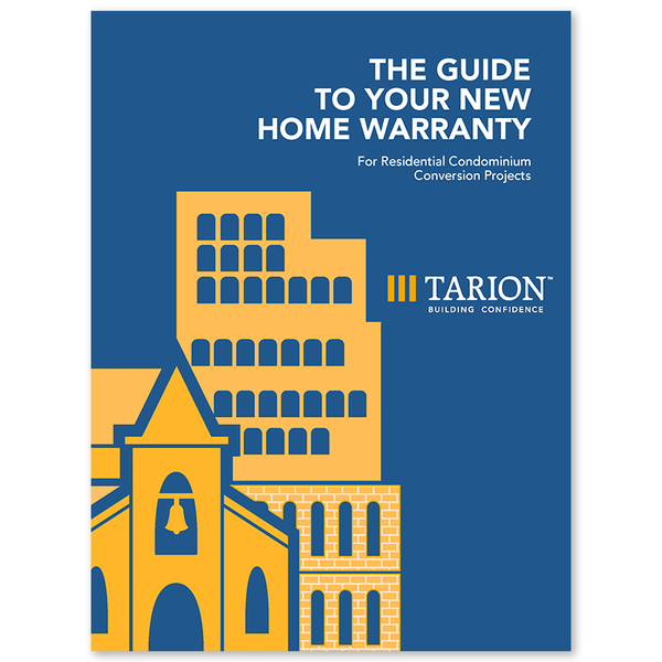 The Guide to Your New Home Warranty for Residential Condominium Conversion Projects