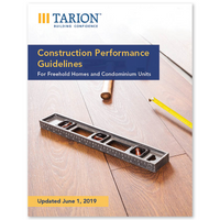 Construction Performance Guidelines for Freehold Homes and Condominium Units
