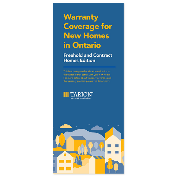 Warranty Coverage for New Homes in Ontario: Freehold and Contract Homes Edition