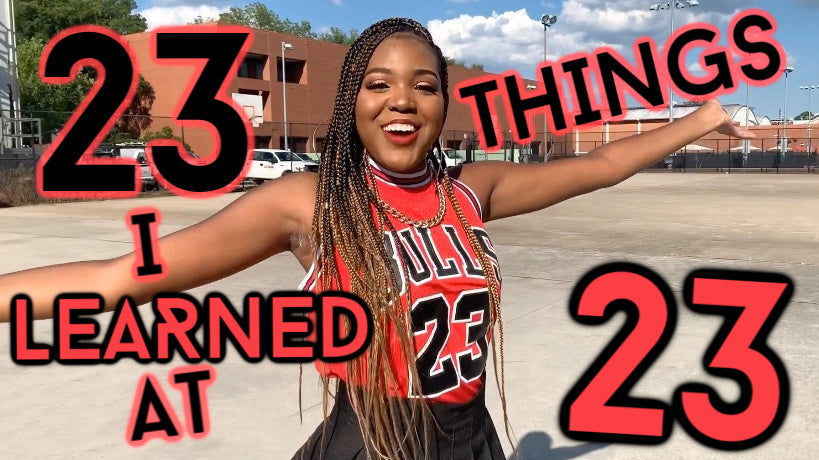 23 Things I Learned at 23