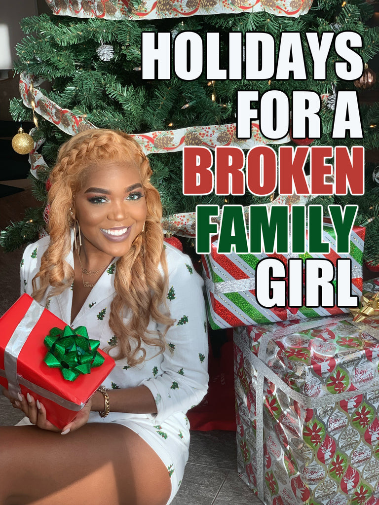 The Holidays for a Broken Family Girl