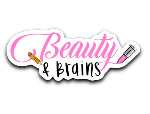 Beauty and Brains Decal