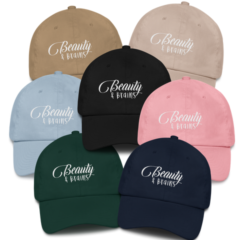 Beauty and Brains Logo Dad Hat with White Letters- Various Colors