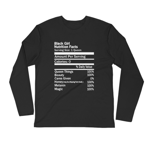 Black Girl Nutrition Facts Long Sleeve Fitted Crew