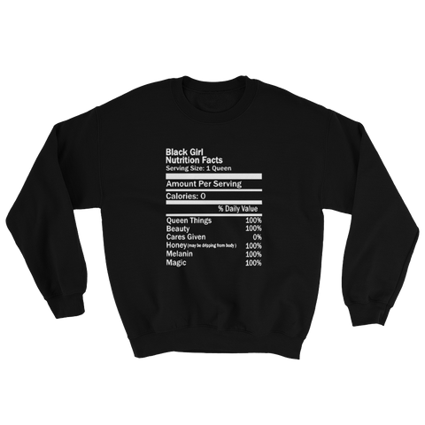 Black Girl Nutrition Facts Sweatshirt