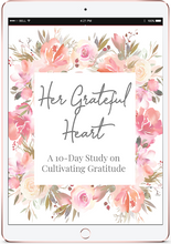 Load image into Gallery viewer, Her Grateful Heart: A 10-Day Bible Study on Gratitude