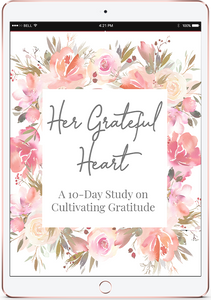 Her Grateful Heart: A 10-Day Bible Study on Gratitude