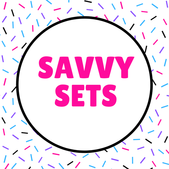 Savvy Sets Collection
