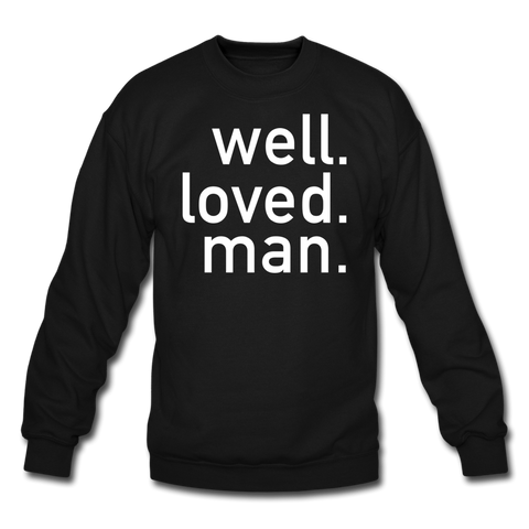 Well Loved Man Black Crewneck Sweatshirt - black