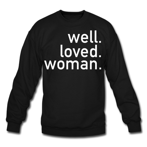 Well Loved Woman Crewneck Sweatshirt - black