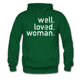 Well Loved Woman Unisex Hoodie - forest green