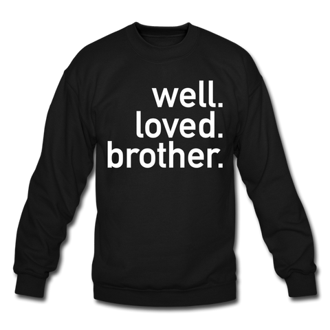 Well Loved Brother Crewneck Sweatshirt - black