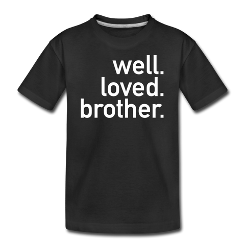 Well Loved Brother Kids' Premium T-Shirt - black