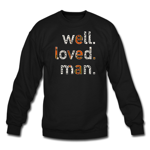 Well Loved Man Crewneck Sweatshirt - black
