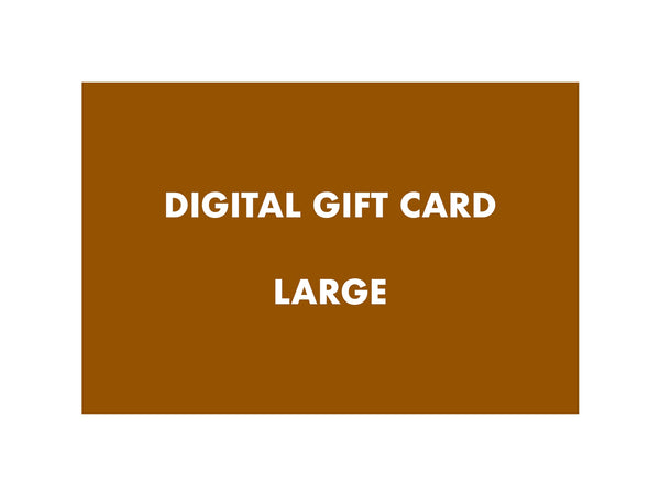 Digital Gift Card – Large
