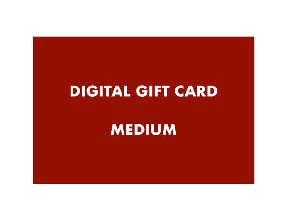Digital Gift Card – Medium