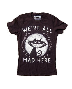 We're All Mad Here Women's T-Shirt