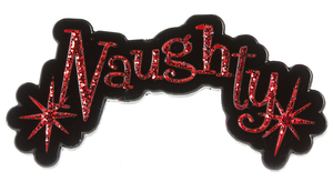 Naughty Enamel Pin