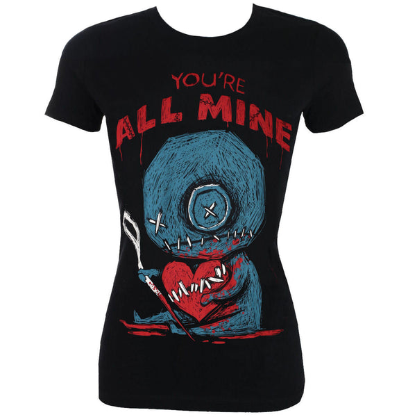 You're All Mine T-shirt