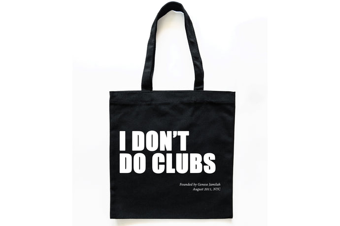 Black Cotton Tote - I Don't Do Clubs