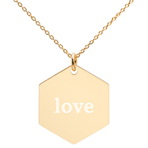Love Engraved Silver Hexagon Necklace
