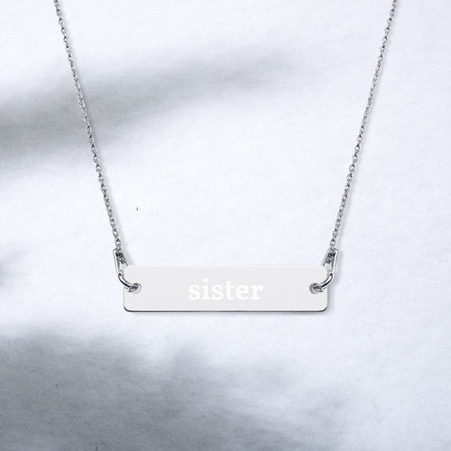 Sister Engraved Silver Bar Chain Necklace