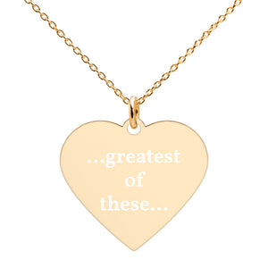 Greatest of These Engraved Silver Heart Necklace