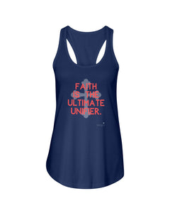 Faith is the Ultimate Unifier Ladies Racerback Tank