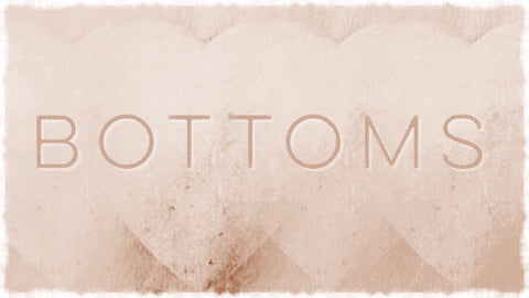 Bottoms Banner Graphic https://www.souloftherose.com/collections/bottoms