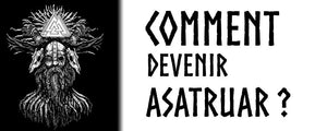 Comment Devenir Asatruar ? (Membre de la Religion Viking)