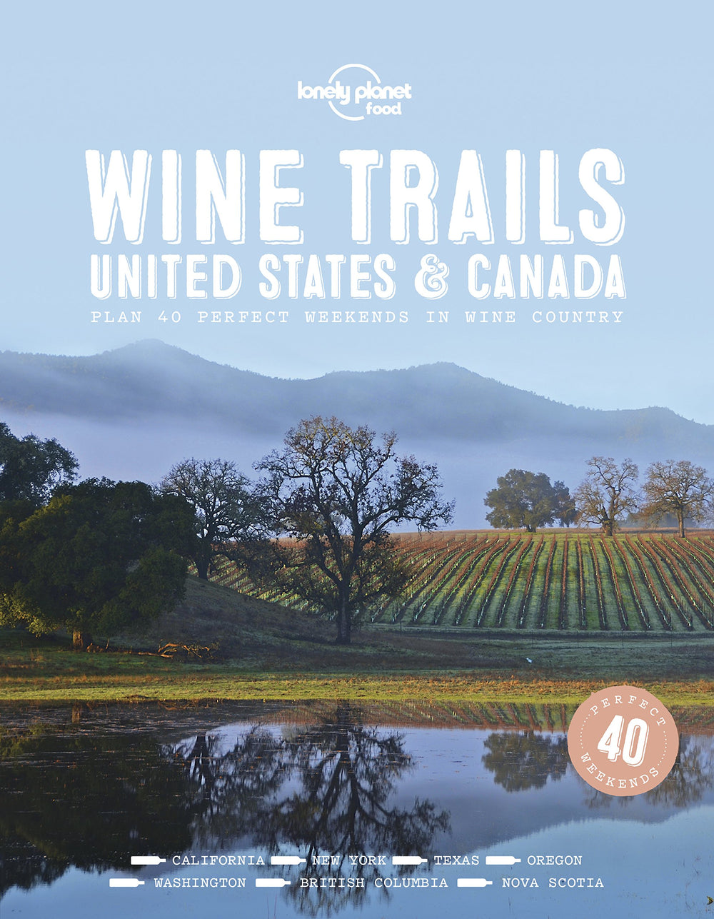 WINE TRAILS: USA & CANADA