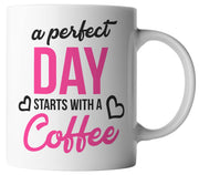 A perfect Day starts with Coffee
