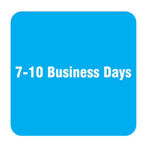 TURNAROUND TIME - 7-10 BUSINESS DAYS - NO CHARGE - *AFTER ART APPROVAL