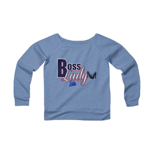 Women's Sponge Fleece Wide Neck Sweatshirt - Boss Lady
