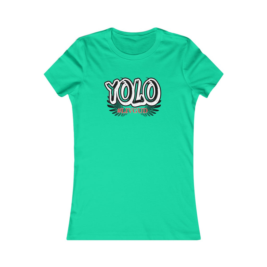 Women's Favorite Tee - Yolo