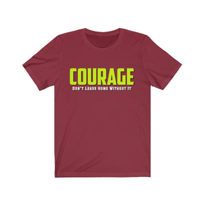 Unisex Jersey Short Sleeve Tee - Courage