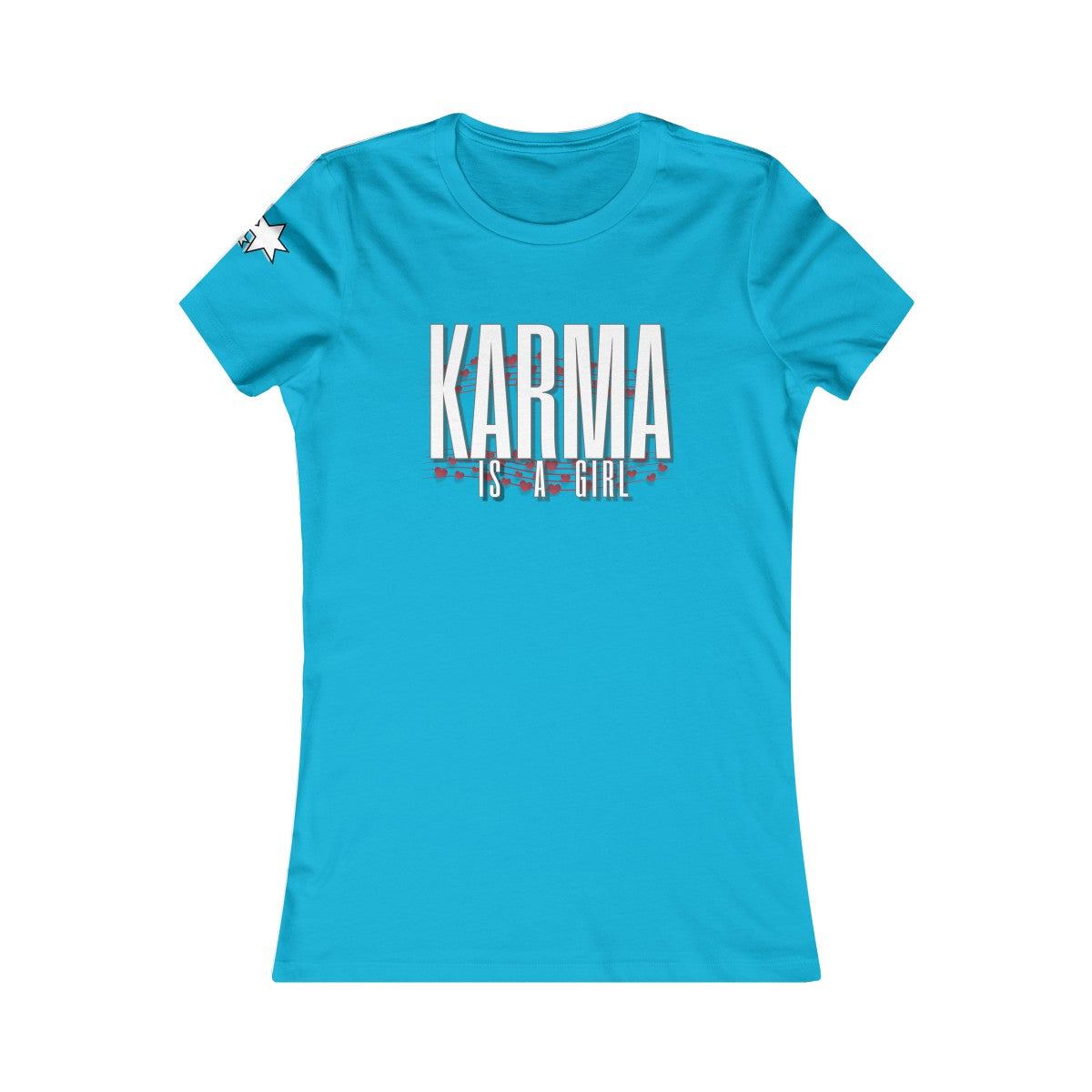 Women's Favorite Tee - Karma Is A Girl