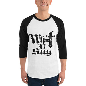 3/4 sleeve raglan shirt - What You Say Rasta