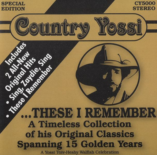 Country Yossi 6: These I Remember (CD)