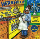 Hershele At The Chanukah Lights (CD)