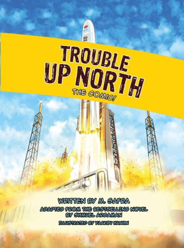 Trouble Up North - The Comic!