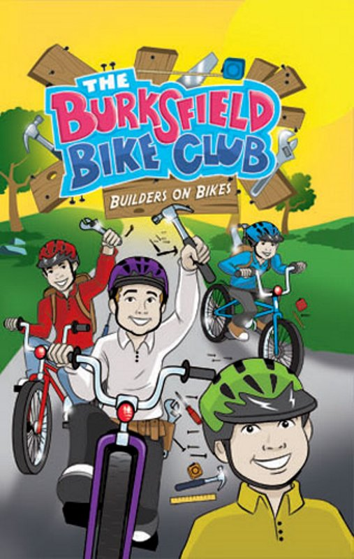 The Burksfield Bike Club: Builders On Bikes - Book 3