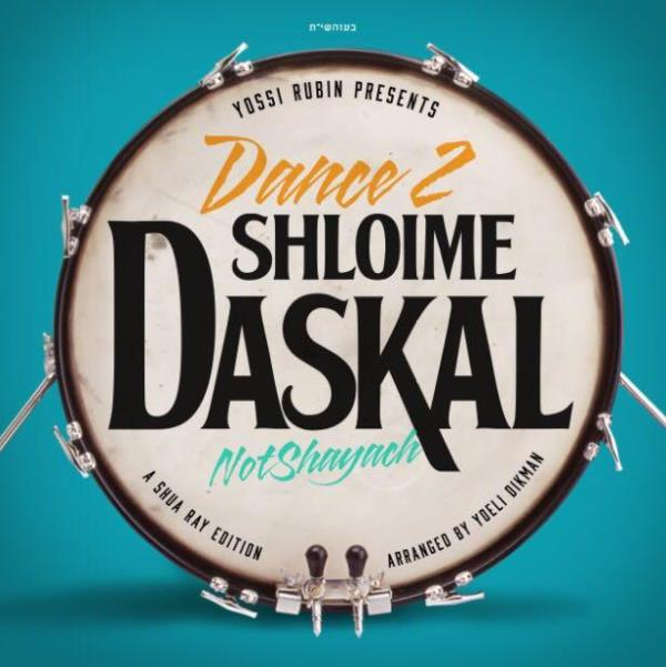 Dance 2 - Shloime Daskal - Not Shayach (CD)